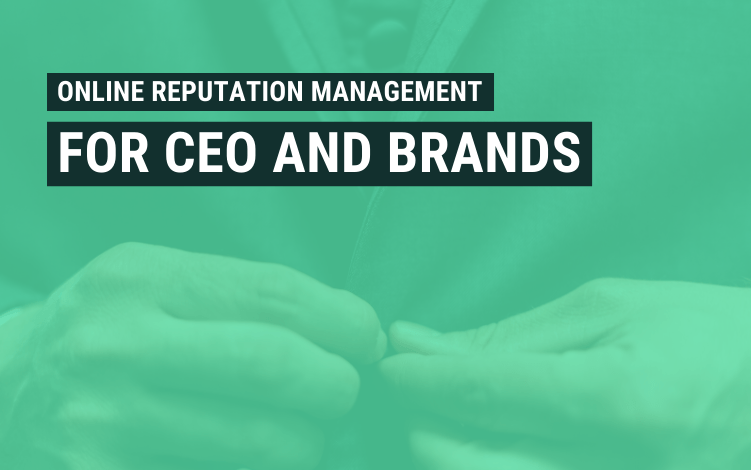 online reputation management ceos brands